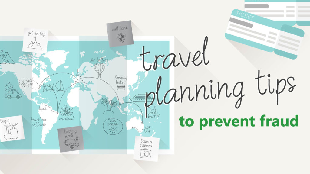 Travel planning tips to prevent fraud