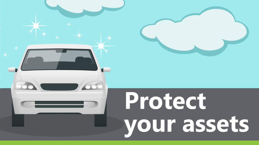 Protect your assets.